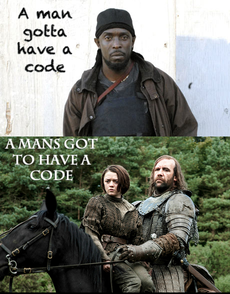"Two split images. The one of top is Omar, a character from the Wire who says, ""A man gotta have a code."" Below is the image of a man on a horse with a girl with the quote, ""A Man's got to have a code."""