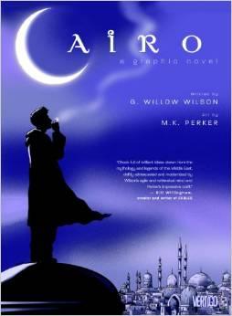 Cairo (2008) writer: G. Willow Wilson/artist: M.K. Perker