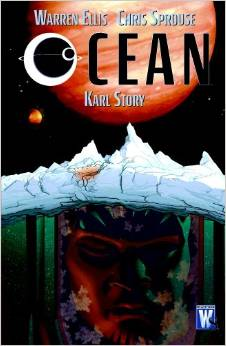 Ocean (2004) writer: Warren Ellis/artist: Chris Sprouse