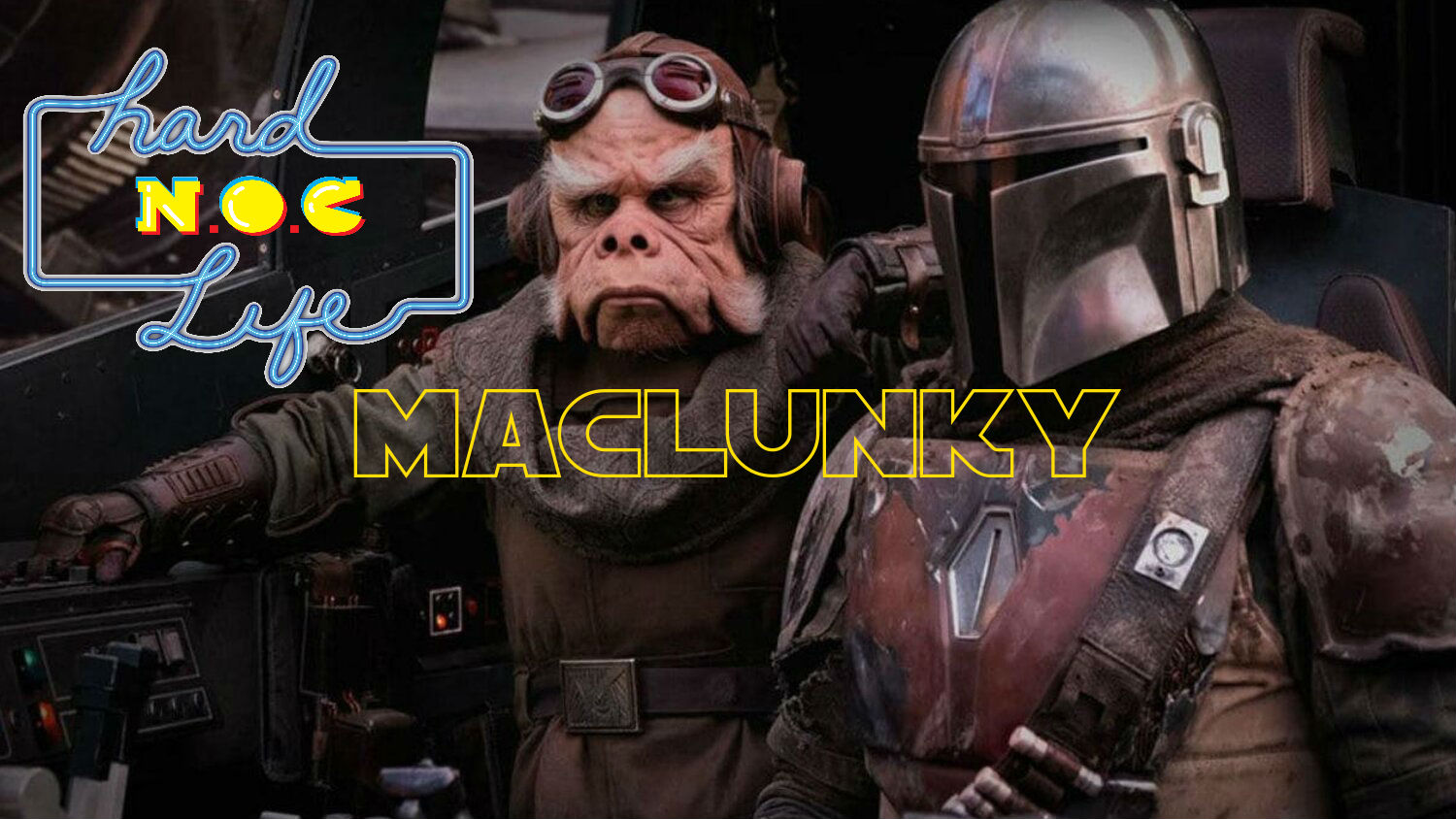 Hard NOC Life: Is 'The Mandalorian' Maclunky?