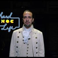 Bonus Hard NOC Life: 'Hamilton' as Fan Fiction (from 2016)