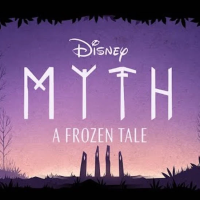'Myth: A Frozen Tale' Expands The Frozen Universe with Fairytale Story
